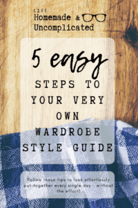 Pin Image - 5 easy steps to your very own wardrobe style guide. Ideas on how to get clothes to match, smaller wardrobe, develop your own style, make your clothes fit and look good.