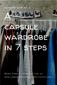 Pin image - 7 easy steps to a perfect capsule wardrobe. Tips and ideas on smaller wardrobe, get rid of clothes, how to create a capsule wardrobe