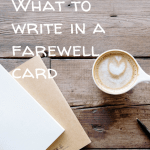 Pin Image 2 - What to write in a farewell card; ideas for colleague cards; writing tips