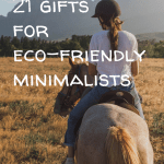 Pin Image 2 - 21 gifts for eco-friendly minimalists; presents for environmentalists; zero waste gift ideas and tips for the minimalist in your life