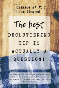Pin Image 1 - Best decluttering tip; clear the clutter, get organised, organise your home