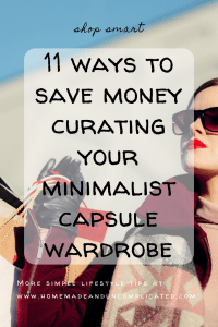 Pin Image 2 - minimalist capsule wardrobe; tips to save money