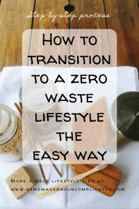 Pinterest Pin Image 2 - Transition to a zero waste lifestyle; tips for going zero waste, ideas to eliminate waste