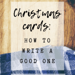 Pin Image - What to write in a Christmas card; tips for Christmas cards, ideas for holiday cards