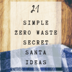 Pinterest Pin Image 1 - Zero waste Secret Santa ideas, eco-friendly Kris Kringle ideas, stocking stuffers