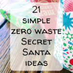 Pinterest Pin Image 2 - Zero waste Secret Santa ideas, eco-friendly Kris Kringle ideas, stocking stuffers