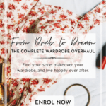 Pin Image - From Drab to Dream Complete Wardrobe Overhaul course; capsule wardrobe course; wardrobe makeover